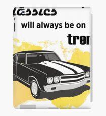 classics will always be on trend iPad Case/Skin