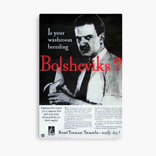 Is Your Washroom Breeding Bolsheviks Canvas Print