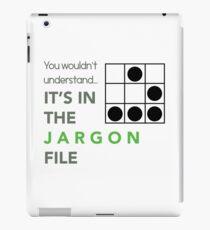 It's In The Jargon File iPad Case/Skin