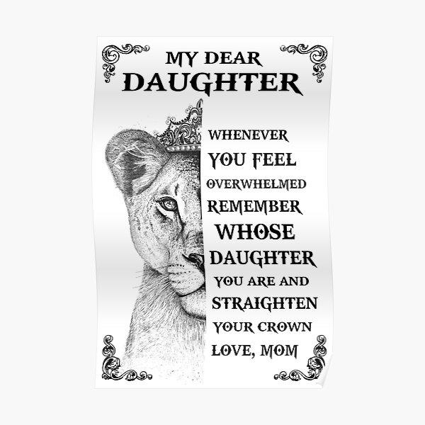 Mamá a la hija del león, de quién eres hija y endereza tu corona Póster