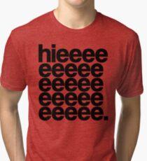 Alaska - Hieeee Tri-blend T-Shirt