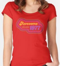 Awesome since 1977 Women's Fitted Scoop T-Shirt