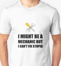 Mechanic Fix Stupid Unisex T-Shirt