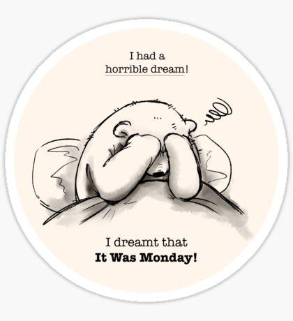 Horrible Dream Sticker