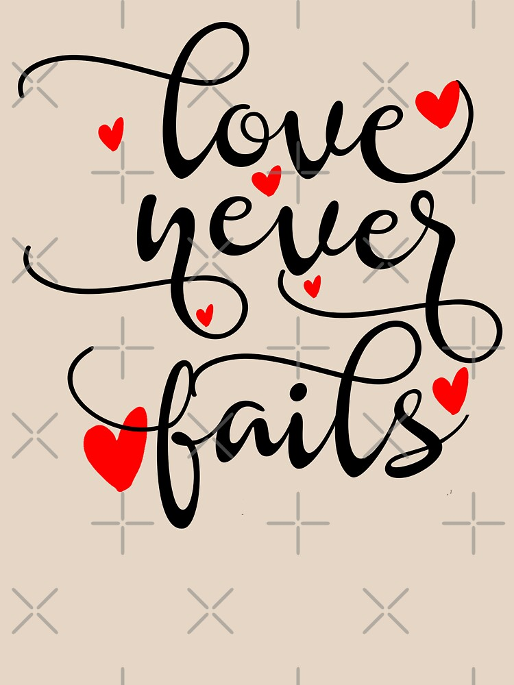 Love Never Fails  by STRADE