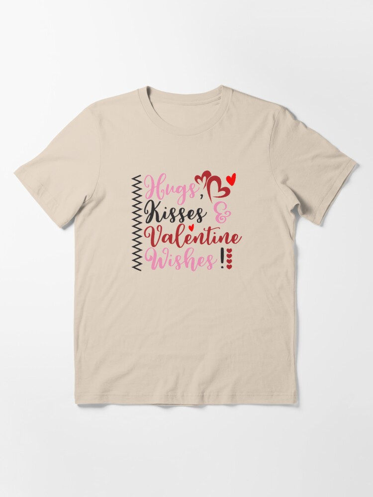 Alternate view of hugs, kisses, valentine wishes Essential T-Shirt