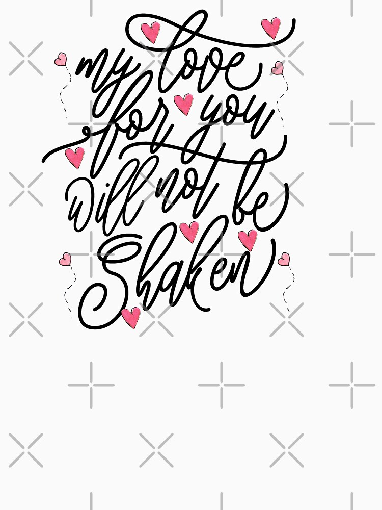 My Love For You Will Not Be shaken by STRADE