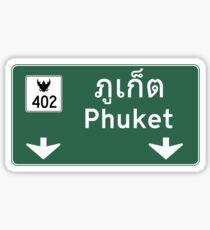 Phuket Road Sign, Thailand Sticker