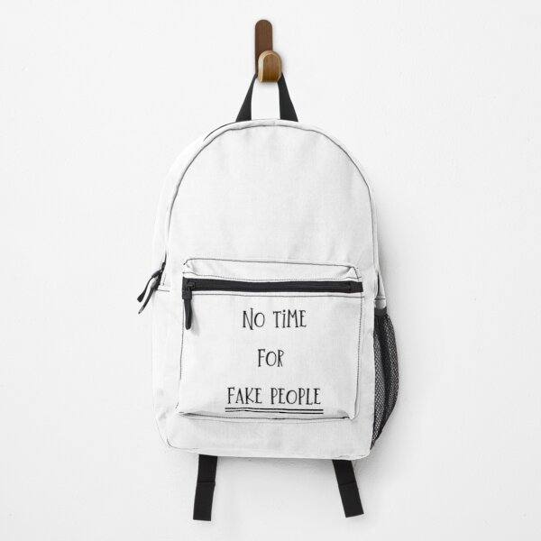 No time, sorry Backpack