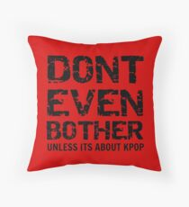 DONT BOTHER TOUGH - red Throw Pillow