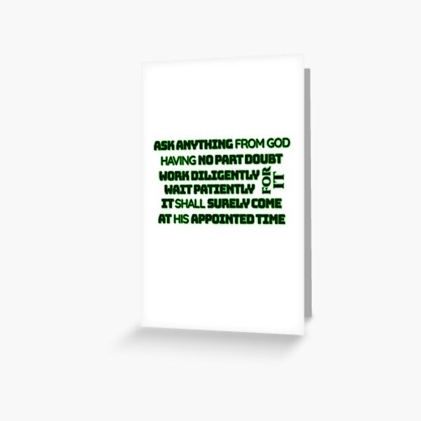 ASK ANYTHING FROM GOD BLACK ON GREEN Greeting Card