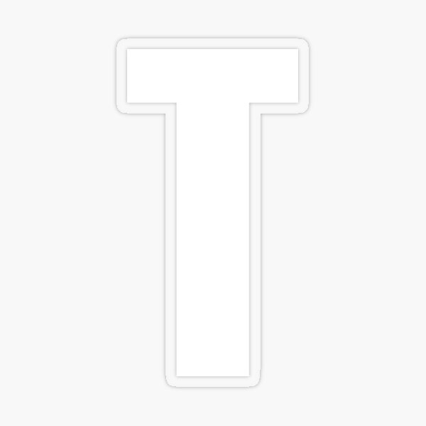 """""""T"""" Letter of ABC. Letter T. Transparent Sticker"""