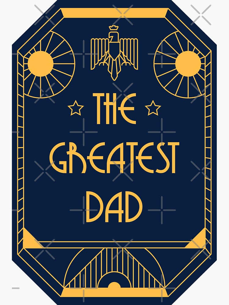 The Greatest Dad - Art Deco Medal of Honor by Millusti