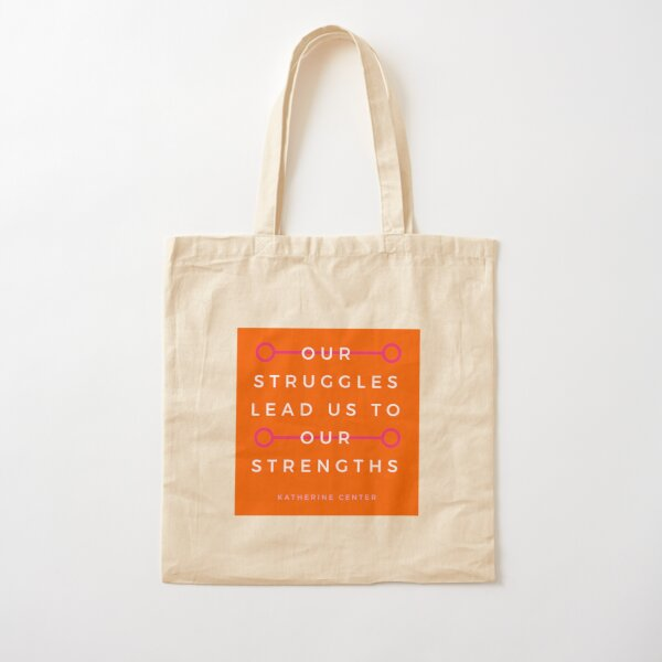Struggles & Strengths Cotton Tote Bag