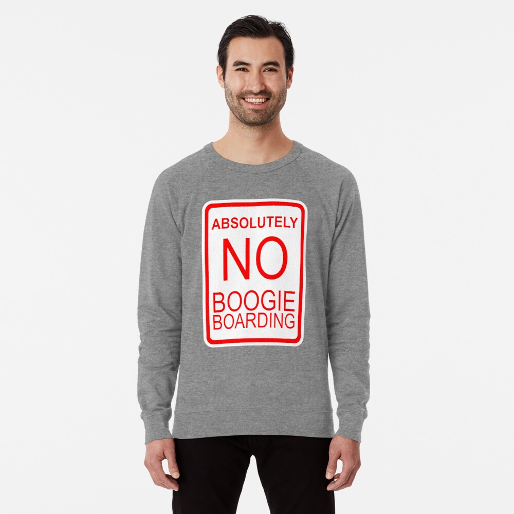 Absolut kein Boogie Boarding Leichter Pullover