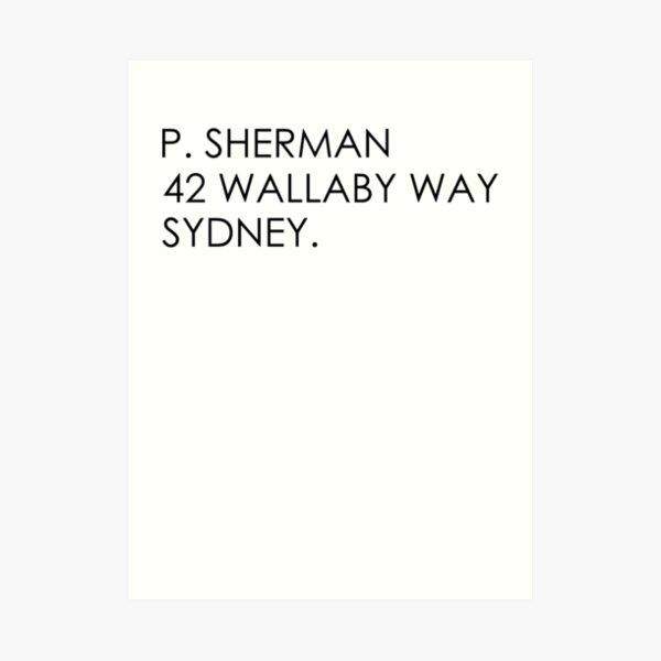 P Sherman 42 Wallaby way  Art Print