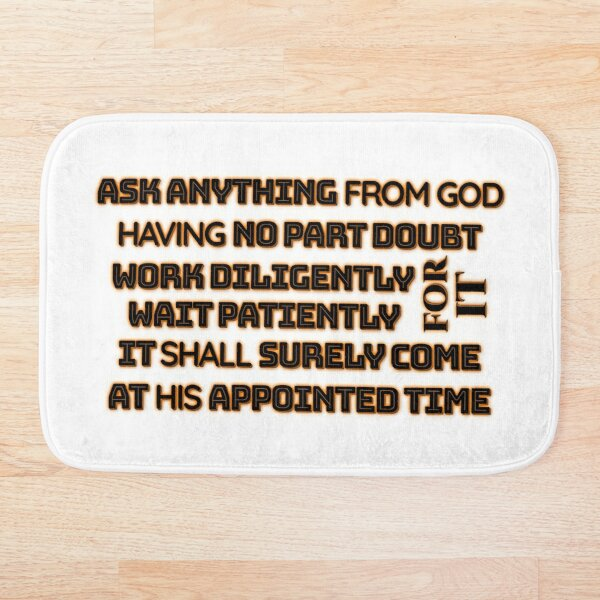 ASK ANYTHING FROM GOD BLACK ON ORANGE Bath Mat