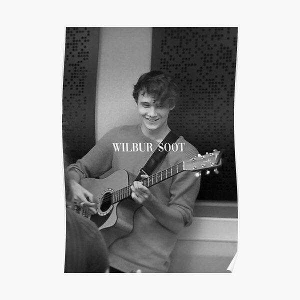 WILBUR SOOT Poster