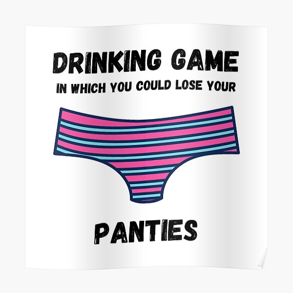 Lose Your Panties