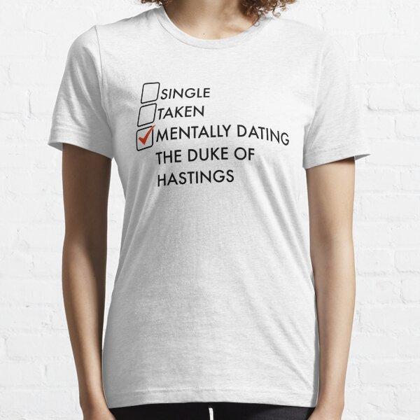 Mentally dating the Duke of Hastings regency era character Simon Essential T-Shirt