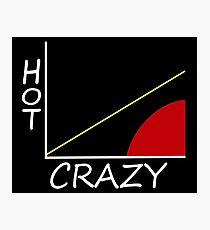 Hot/Crazy Scale Photographic Print