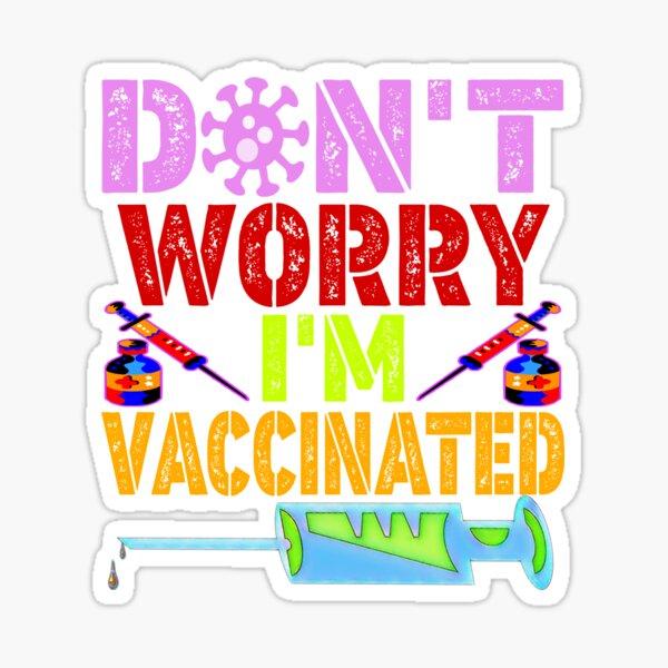 No se preocupe, estoy vacunado Pegatina