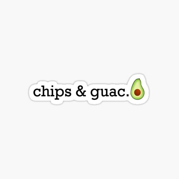 Chips & Guac. Sticker