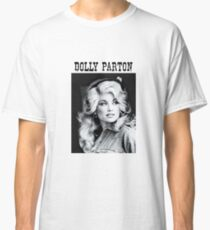 Dolly Parton Shirt Classic T-Shirt