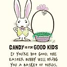 Candy is for Good Kids by Jenn Inashvili