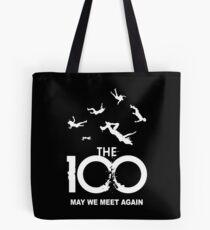 The 100 - May We Meet Again Tote Bag