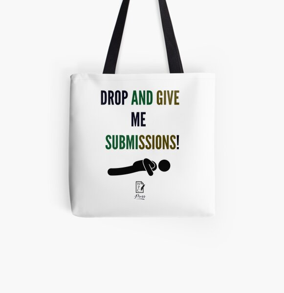 Drop And Give Me Submissions All Over Print Tote Bag
