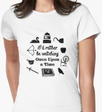 """""""I'd Rather Be Watching Once Upon a Time"""" Icon Design in Black Women's Fitted T-Shirt"""