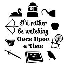 """I'd Rather Be Watching Once Upon a Time"" Icon Design in Black by Marianne Paluso"