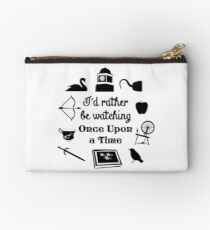 """I'd Rather Be Watching Once Upon a Time"" Icon Design in Black Studio Pouch"