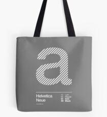 a .... Helvetica Neue Tote Bag