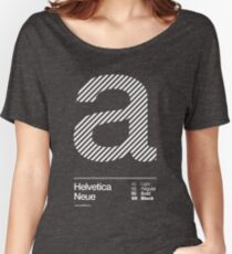 a .... Helvetica Neue Women's Relaxed Fit T-Shirt