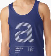 a .... Helvetica Neue Tank Top