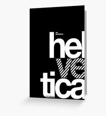 Hel ve tica .... Greeting Card