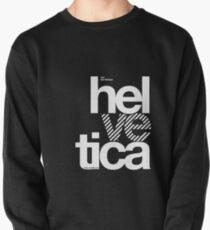 Hel ve tica .... Pullover Sweatshirt