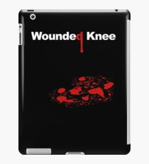 WOUNDED KNEE iPad Case/Skin