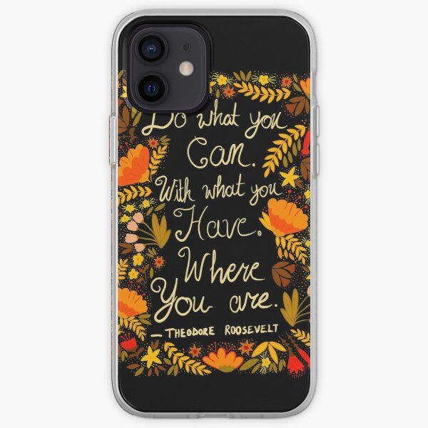 Do What You Can - Theodore Roosevelt Quote - autumn palette light gold text iPhone Soft Case