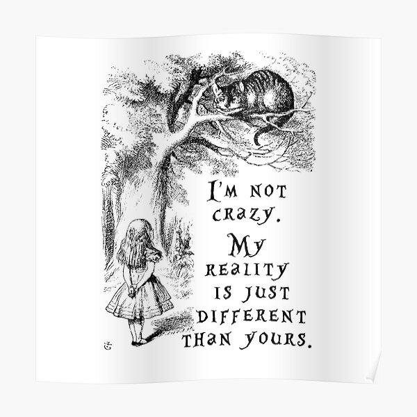 I'm not crazy - Alice in Wonderland Poster