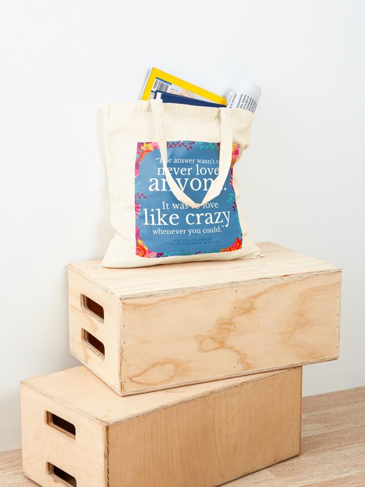 Alternate view of LOVE LIKE CRAZY Tote Bag