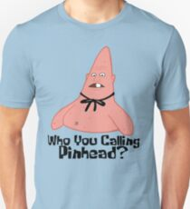 Who You Calling Pinhead? - Spongebob T-Shirt