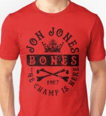 Jon Jones The Champ Is Here BLK Unisex T-Shirt
