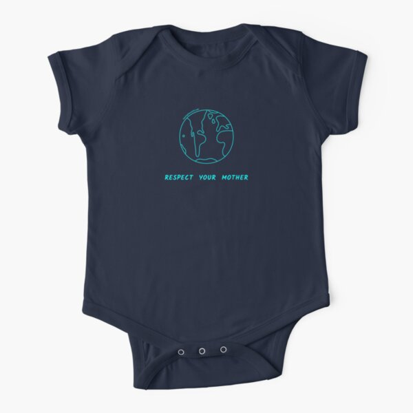 Respect Your Mother | Twenty Four Wild Short Sleeve Baby One-Piece