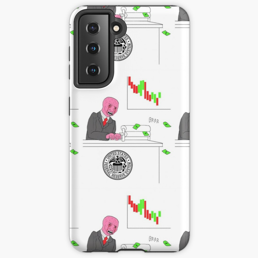 Money printer go BRRR Case & Skin for Samsung Galaxy