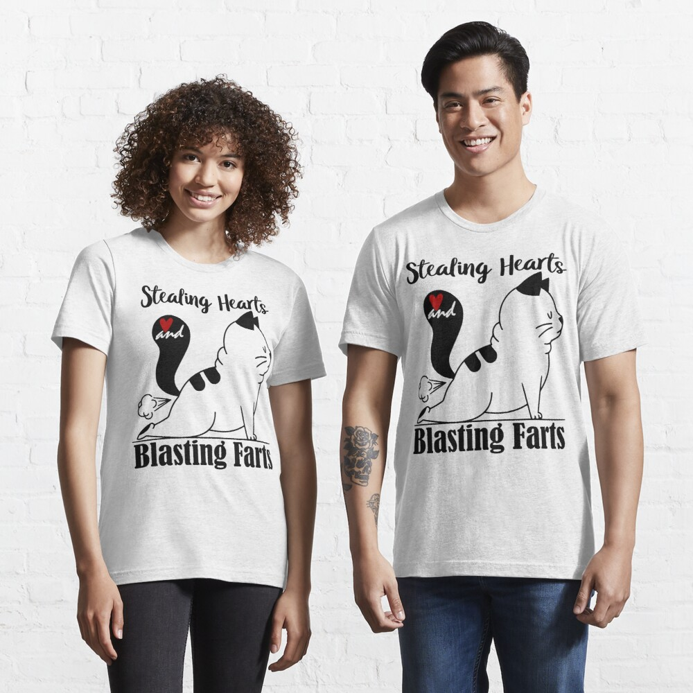 Stealing Hearts and Blasting farts Essential T-Shirt