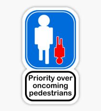 Priority over oncoming pedestrians Sticker
