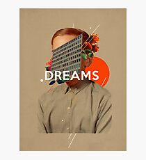 Dreams Photographic Print